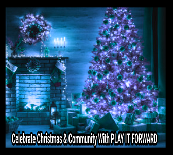 Celebrate Christmas & Community With PLAY IT FORWARD