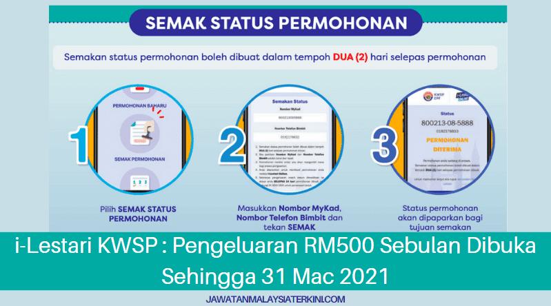 [Permohonan Baru] i-Lestari KWSP Pengeluaran RM500 Sebulan Dibuka Sehingga 31 Mac 2021