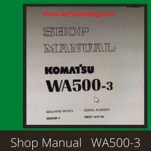 Shop manual WA500-3 wheel loader komatsu