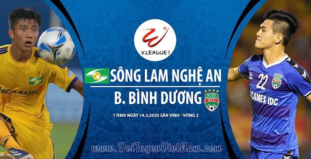 Trực tiếp SLNA vs Bình Dương - Vòng 2 V-League 2020 (SVĐ Huế)