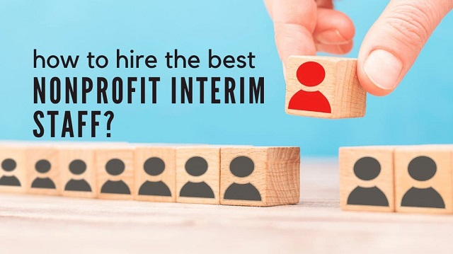 how to hire best non-profit interim staff npo temp staffing hiring tips