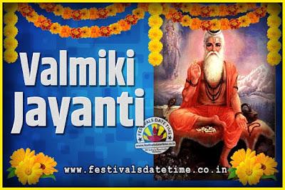 2028 Valmiki Jayanti Date and Time, 2028 Valmiki Jayanti Calendar