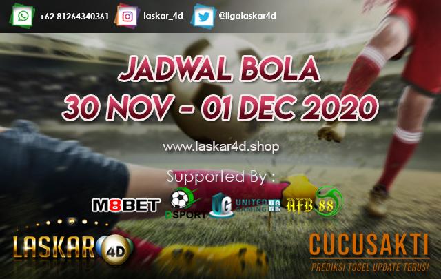 JADWAL BOLA JITU TANGGAL 30 NOV - 01 DEC 2020