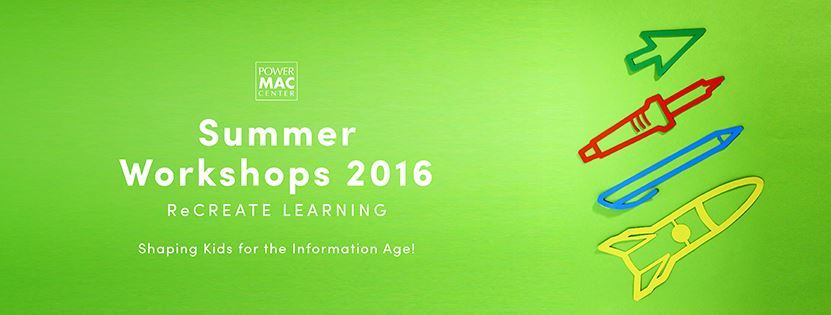 Power Mac Center Summer Workshops 2016