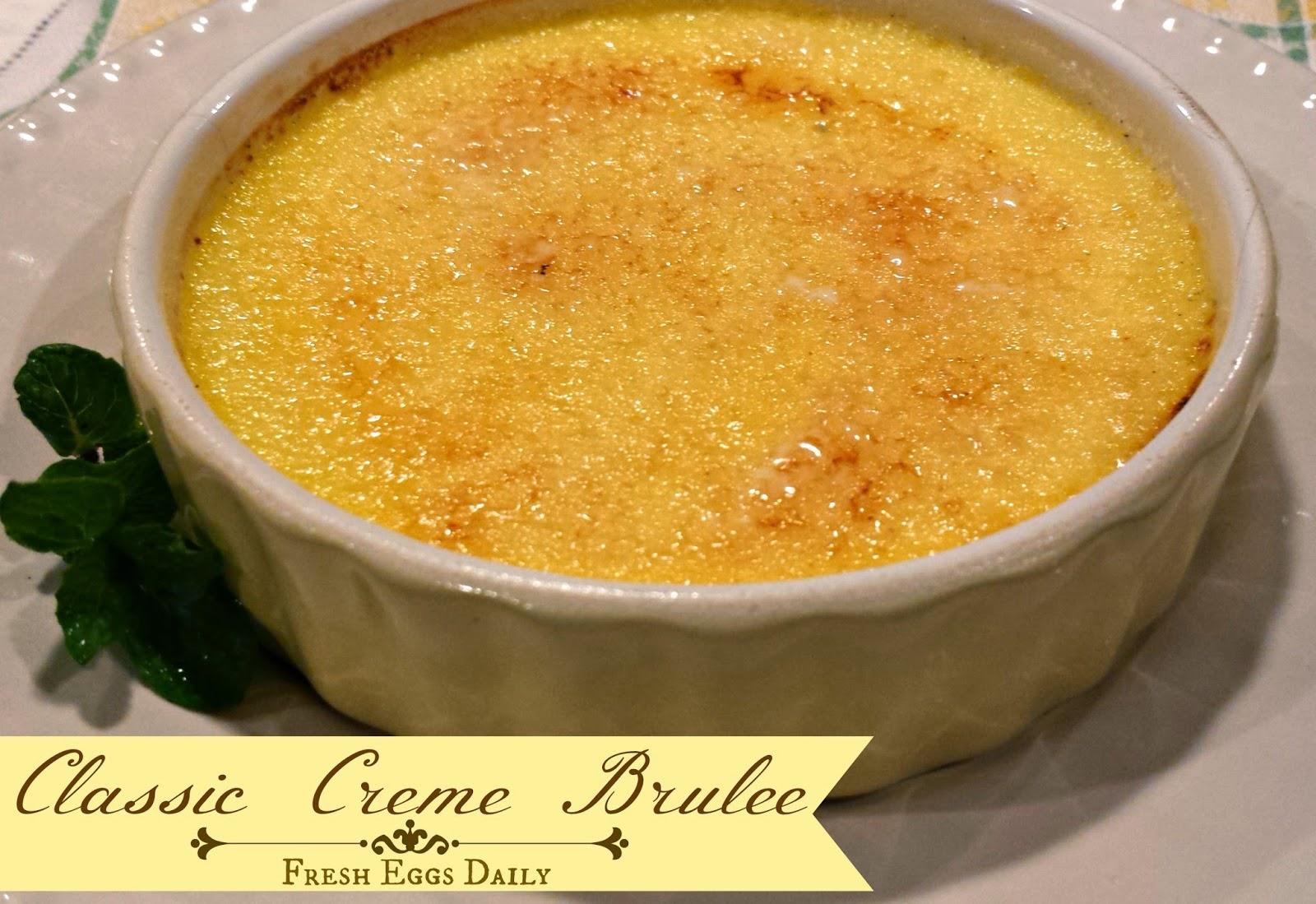 Classic Creme Brulee Fresh Eggs Daily