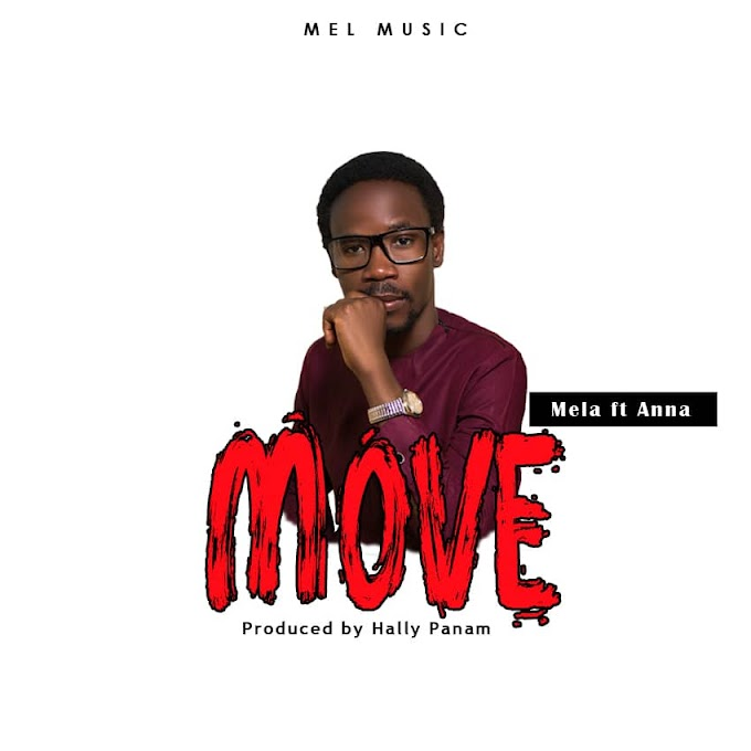 Mela ft Anna Philip - Move