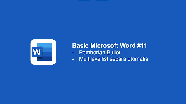 Cara memberi Bullet di Microsoft Word
