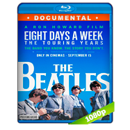 The Beatles: Eight days a week. The touring years (2016) Full HD 1080p Audio Dual Latino-Ingles