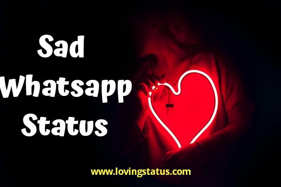 Sad Whatsapp Status -2019