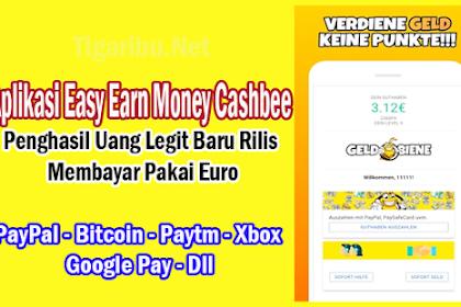 Aplikasi Easy Earn Money Cashbee, Penghasil Uang Legit Baru Rilis Membayar Pakai Euro