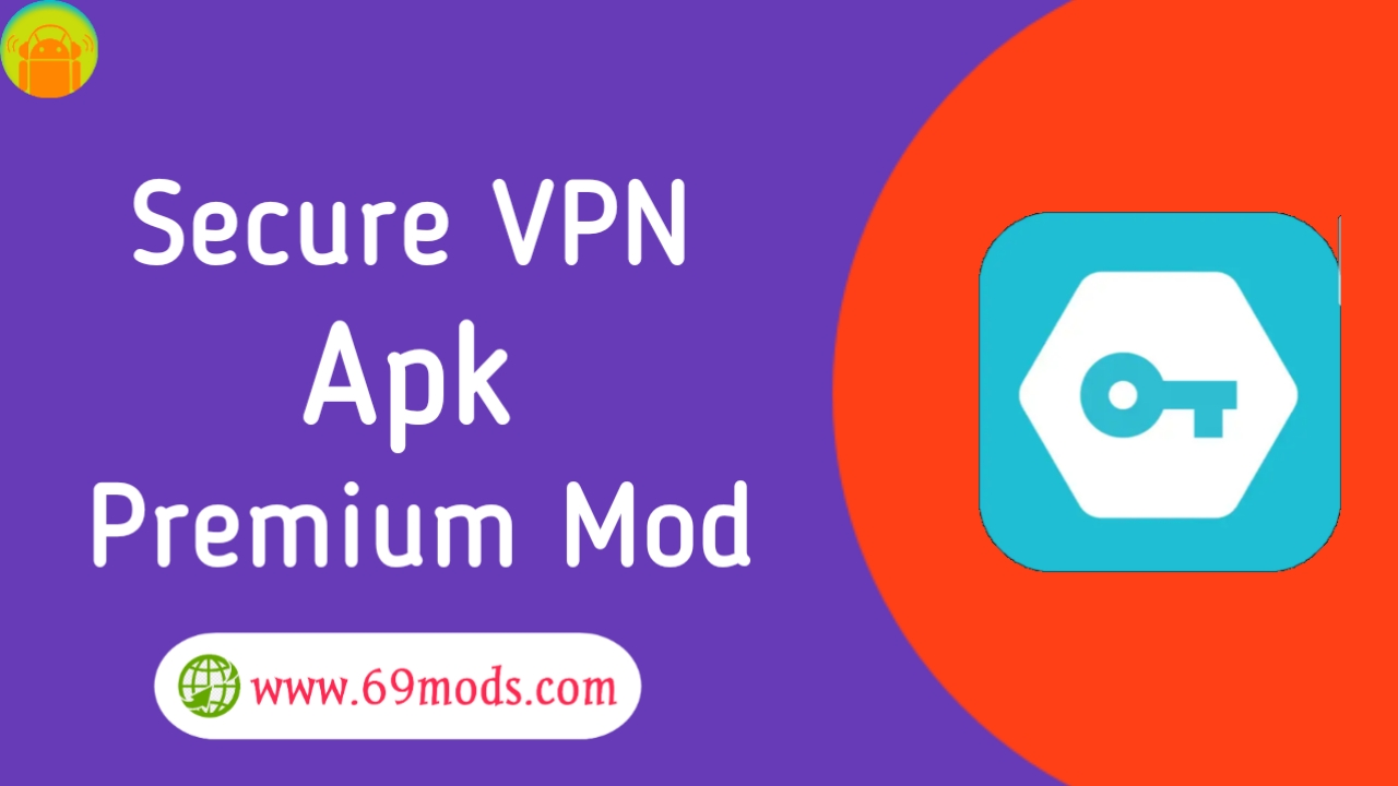 Secure Vpn premium mod download