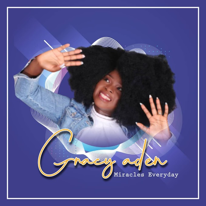 #Music: Gracy Aden - Miracles Everyday @gracyaden