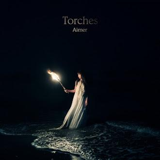 [Lirik+Terjemahan] Aimer - Torches (Obor)