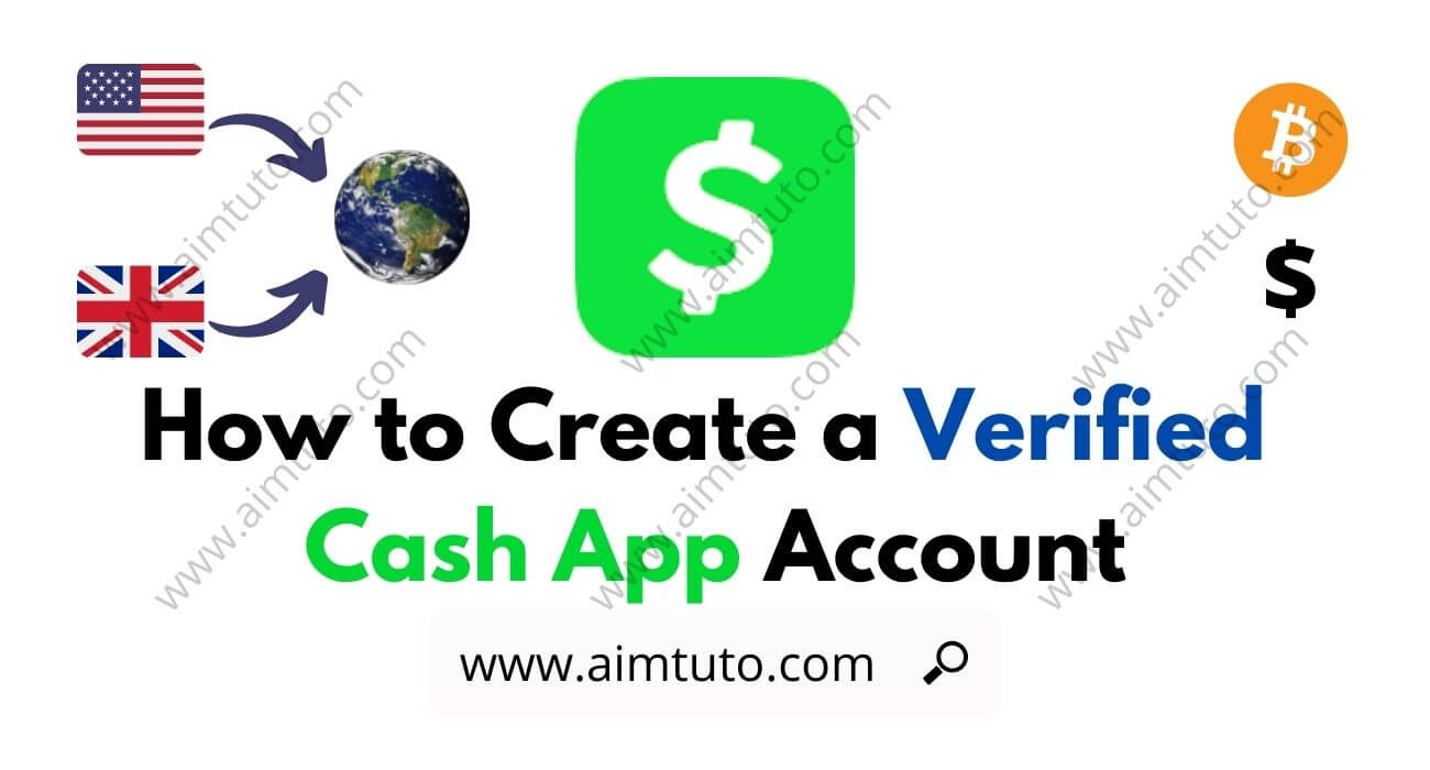 How to Create a Verified Cash App Account in Any Country