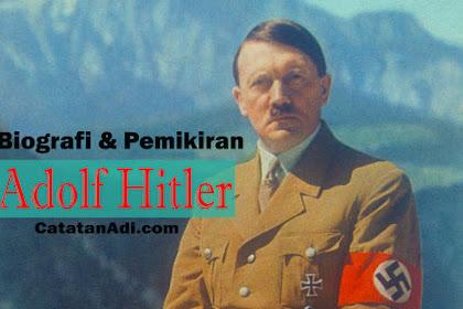 Perjalanan dan Pemikiran Adolf Hitler