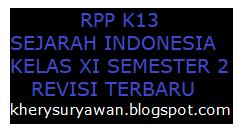 File Pendidikan RPP k13 Sejarah Indonesia Kelas XI Semester 2 Revisi Terbaru