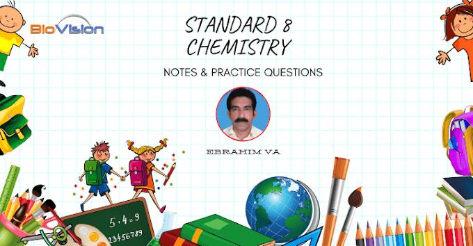 STANDARD 8 - CHEMISTRY NOTES - UNIT 3 MALAYALAM AND ENGLISH MEDIUM