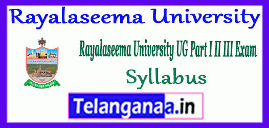 Rayalaseema University UG Time Table Download Here