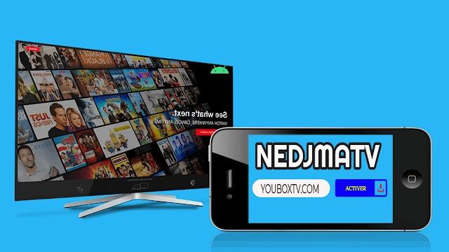 NEDJMA TV NOUVELLE ANDROID TV APK  GRATUITE  FILM,SERIES ET TELEVISION
