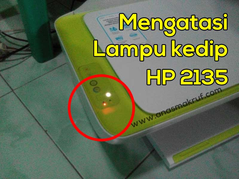 tinta kedip printer hp ink advantage 2135