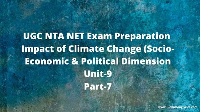 UGC NTA NET Exam Preparation |Impact of Climate Change (Socio-Economic & Political Dimension| Unit-9|Part-7|