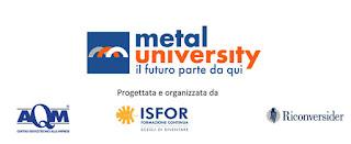 Nasce Metal University, scuola di alta formazione