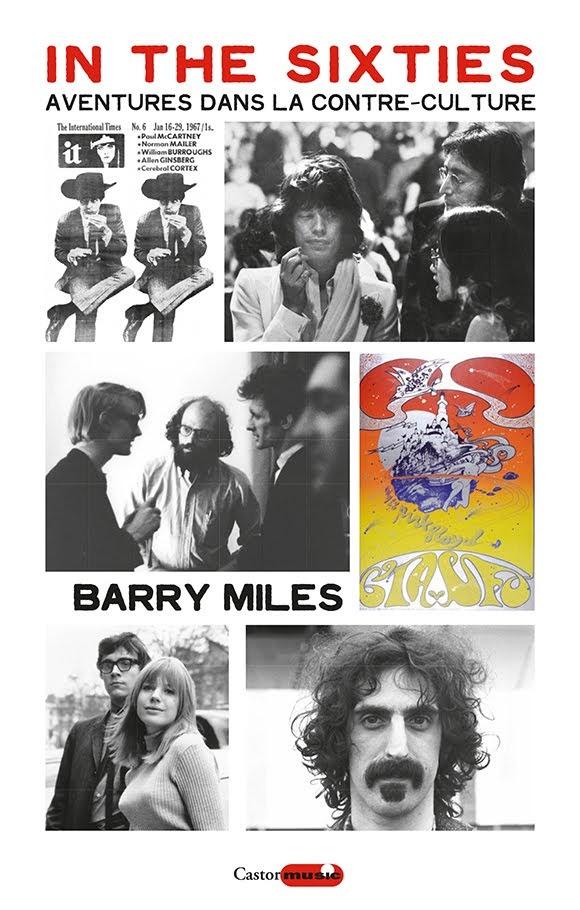 «In the Sixties» : les aventures de Barry Miles dans la contre-culture