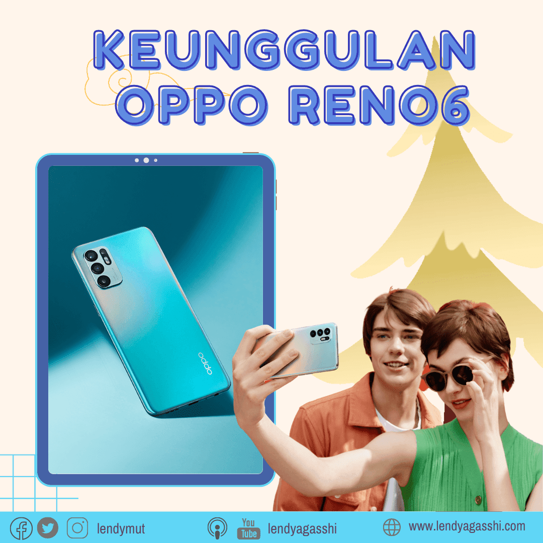 Rekomendasi smartphone 2021 terbaik, OPPO Reno6