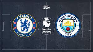 Chelsea vs Manchester City,بث مباشر مباراة تشيلسي و مانشستر سيتي, الدوري الإنجليزي