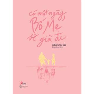 Có Một Ngày, Bố Mẹ Sẽ Già Đi ebook PDF-EPUB-AWZ3-PRC-MOBI
