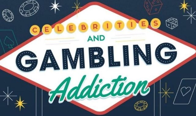 The Gambling Addiction of Various Celebrities