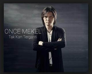 Lirik Lagu Tak Kan Terganti - Once Mikel