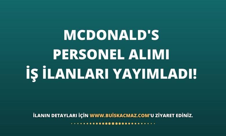 McDonald's Personel Alımı İş İlanları Yayımladı!