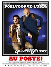 pelicula Au poste! (Keep an Eye Out)