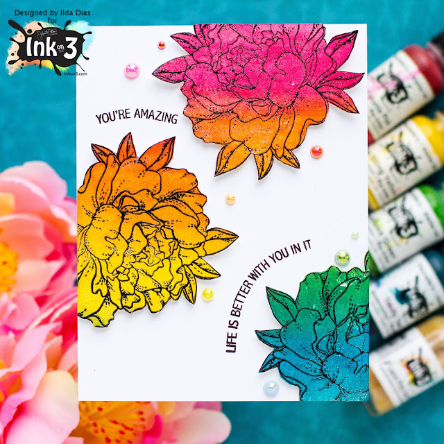 Rainbow Peony Friendship Card,InkOn3,Atelier Inks,Re-inkers, here for you stamp set,Liquid Pixie Dust,Card Making, Stamping, Die Cutting, handmade card, ilovedoingallthingscrafty, Stamps, how to,