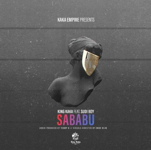 King Kaka X  Sudi Boy - Sababu