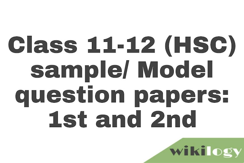 Class 11-12 (HSC) English Sample Question Paper: 1st & 2nd paper