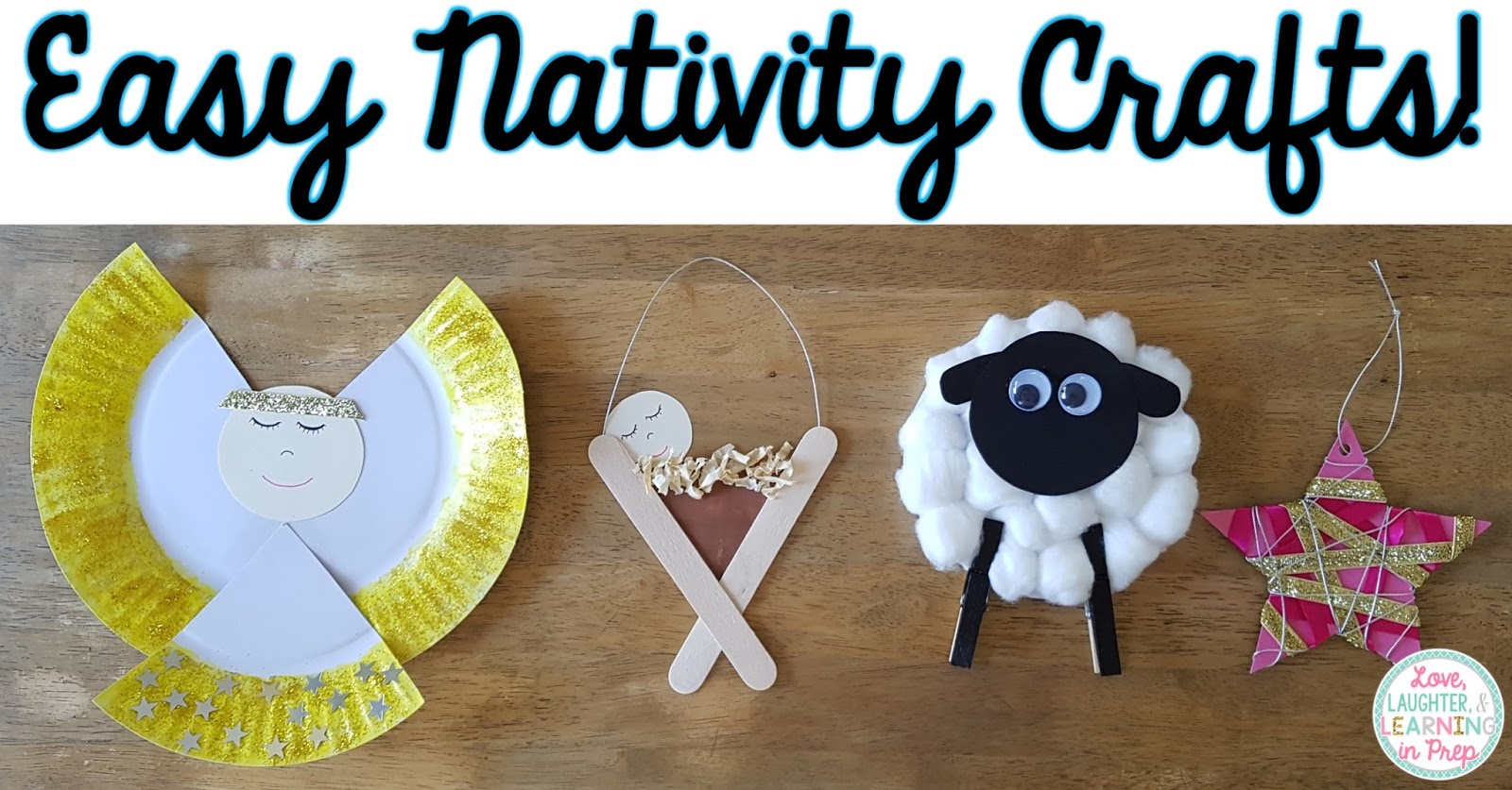 Love Laughter And Learning In Prep Easy Nativity Crafts