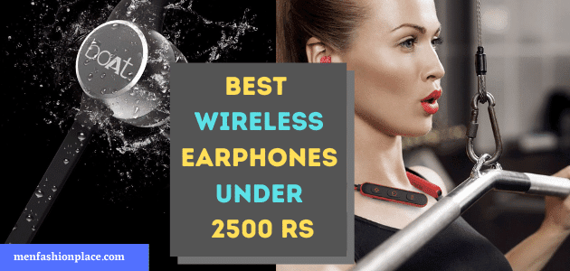 Best Wireless Earphones Under 2500