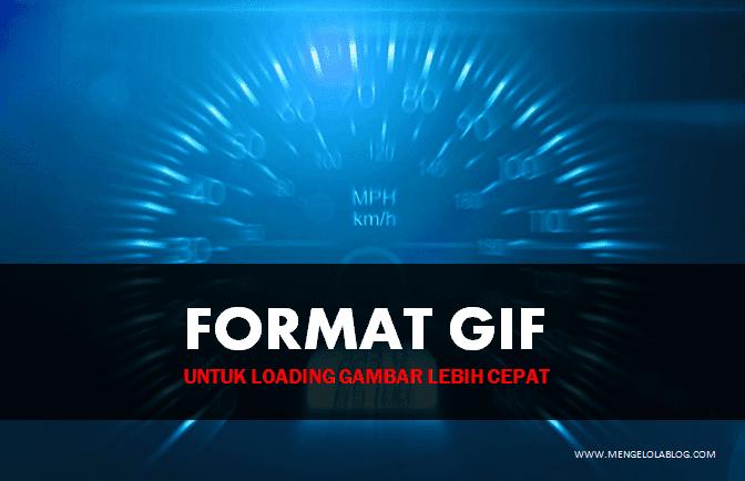 Gambar format GIF untuk loading lebih cepat