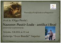 predavanje prof.dr. Olga Perić, Nazorov Pastir Loda - antika i Brač Supetar slike otok Brač Online
