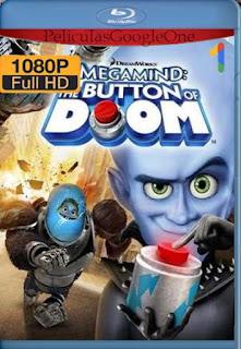 Megamente: El Boton De La Perdicion [2011] [1080p BRrip] [Latino-Inglés] [GoogleDrive] LaChapelHD