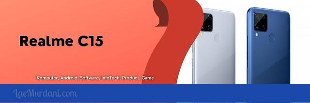 Review Realme C15 Spesifikasi dan Harga terbaik