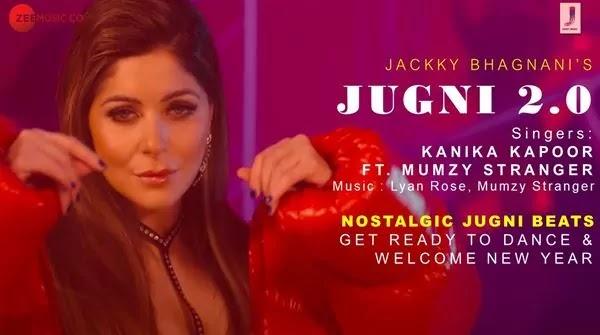 JUGNI 2.0 Lyrics - Kanika Kapoor ft. Mumzy Stranger