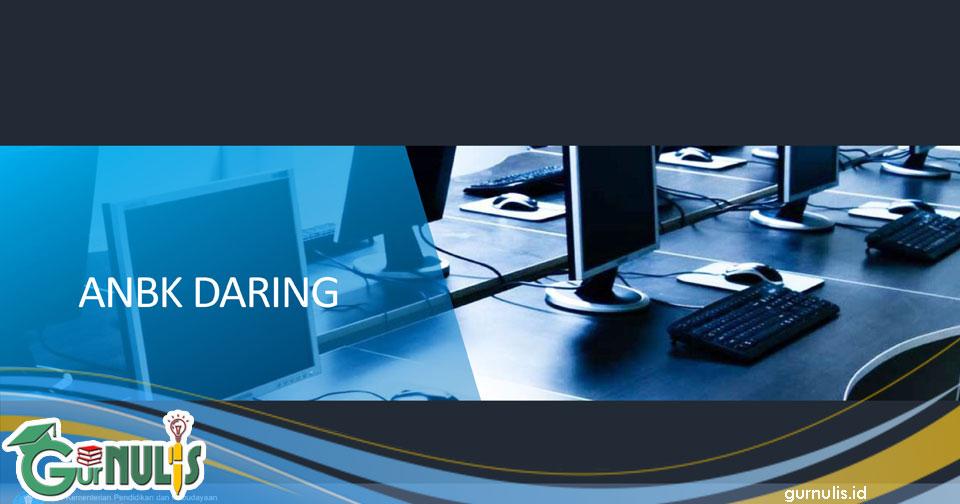Panduan Penggunaan Aplikasi Asesmen Nasional Moda Daring - www.gurnulis.id