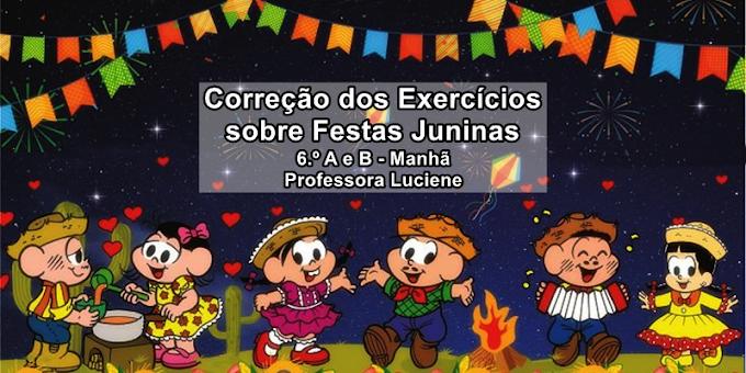 Correção dos Exercícios sobre Cultura Nordestina - Festas Juninas - 6.º ano -  Aula 30