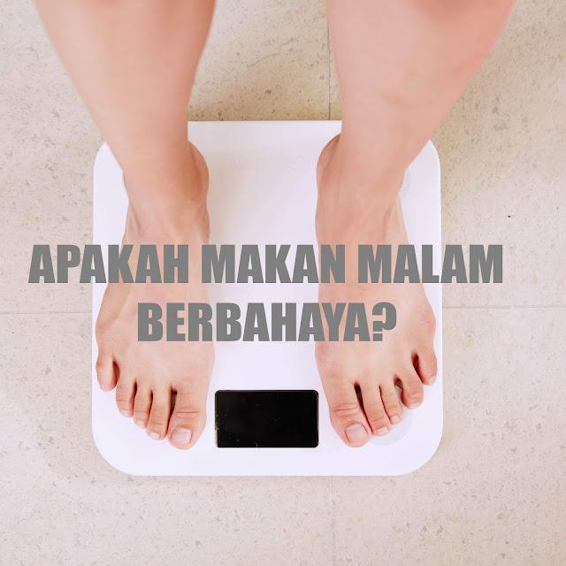 makan-malam-membuat-berat-badan-naik-fakta-atau-mitos---gsnutrition