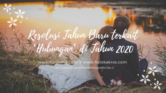 Resolusi Tahun Baru terkait 'Hubungan' di Tahun 2020
