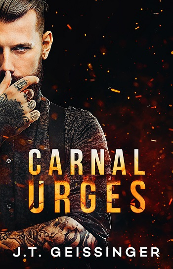 Carnal Urges by J.T. Geissinger