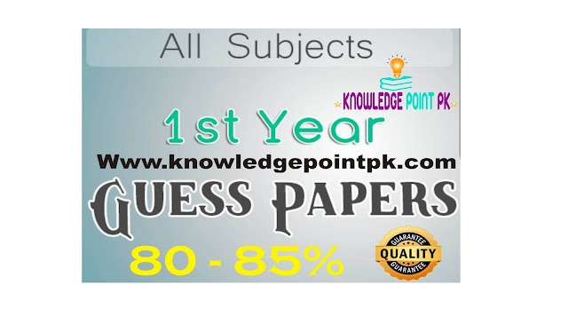 Guess Papers For 1st Year All Punjab Board 2021 - Download Guess Papers